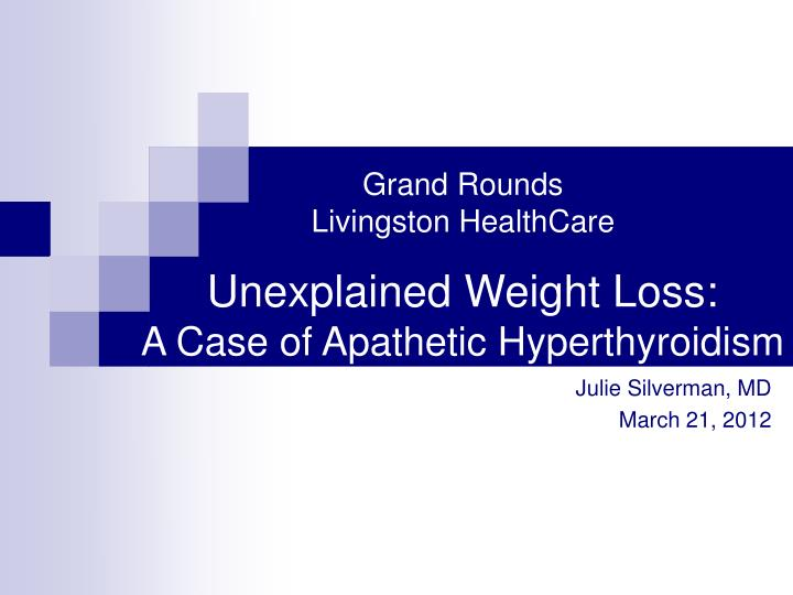 unexplained weight loss a case of apathetic hyperthyroidism n.