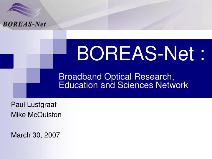 boreas net broadband optical research education and sciences network n.