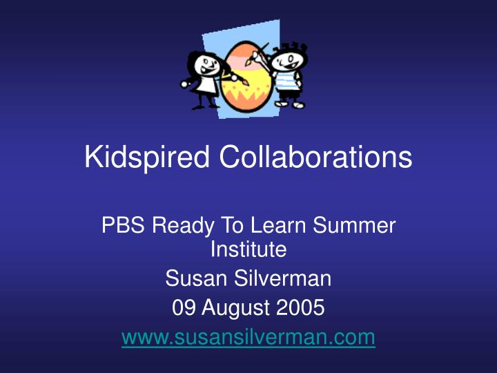 Kidspired collaborations
