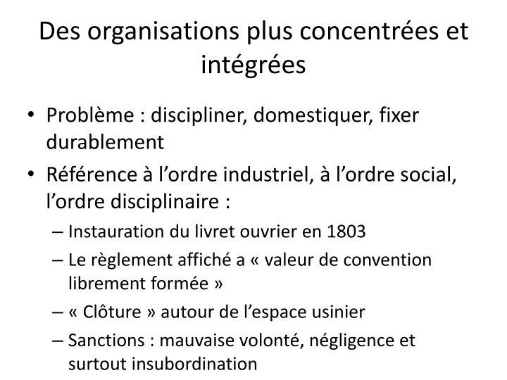 Des organisations plus concentrées et intégrées