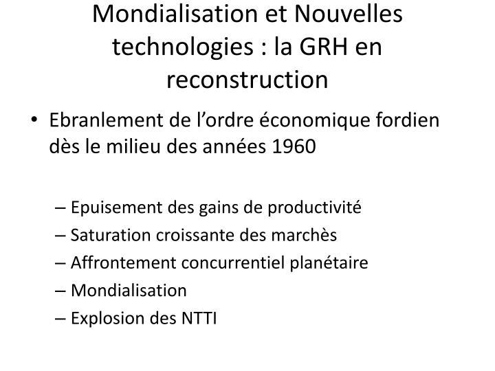 Mondialisation et Nouvelles technologies : la GRH en reconstruction