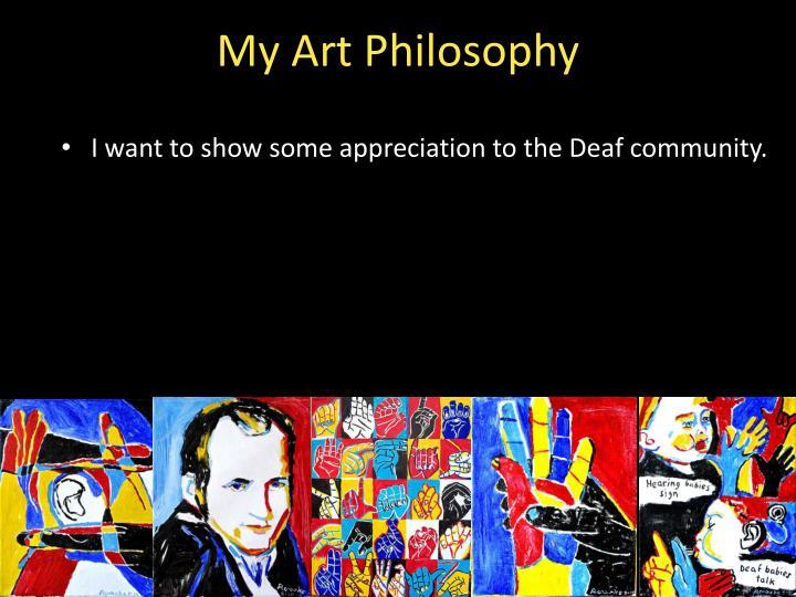 My Art Philosophy