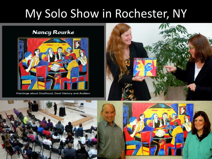 My Solo Show in Rochester, NY