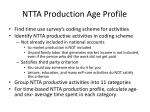 ntta production age profile
