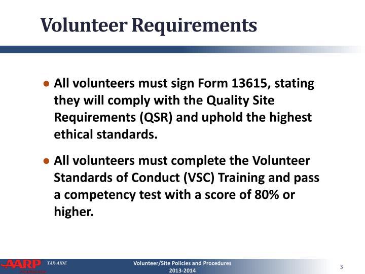 Volunteer requirements