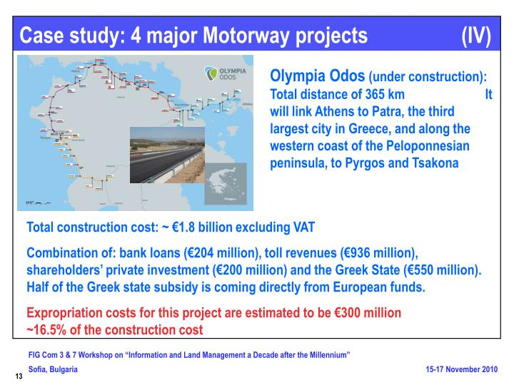 Case study: 4 major Motorway projects                  (IV)