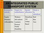 an integrated public transport system