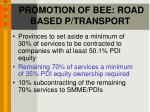 promotion of bee road based p transport