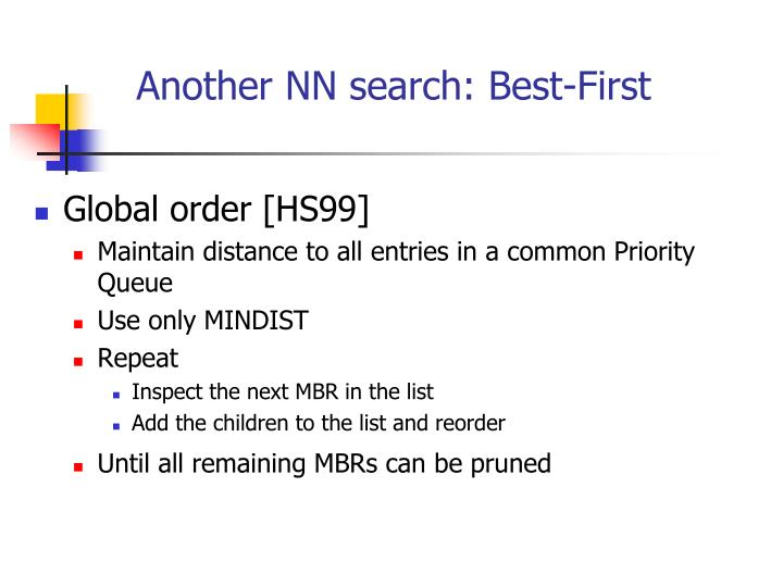 Another NN search: Best-First