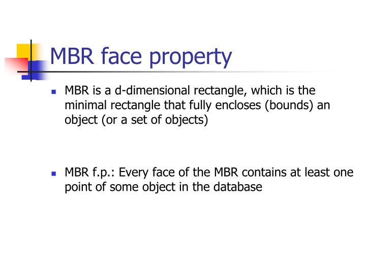 MBR face property