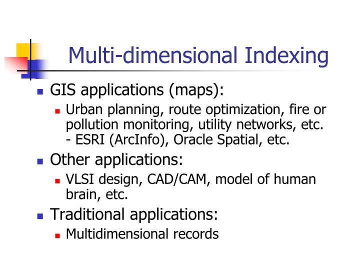 Multi dimensional indexing