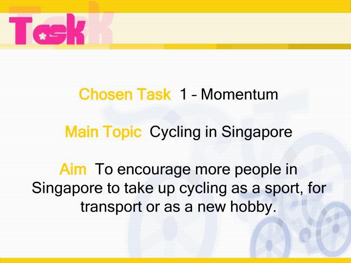 Chosen Task