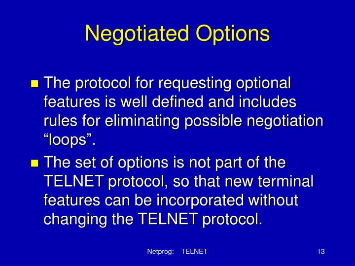 Negotiated Options