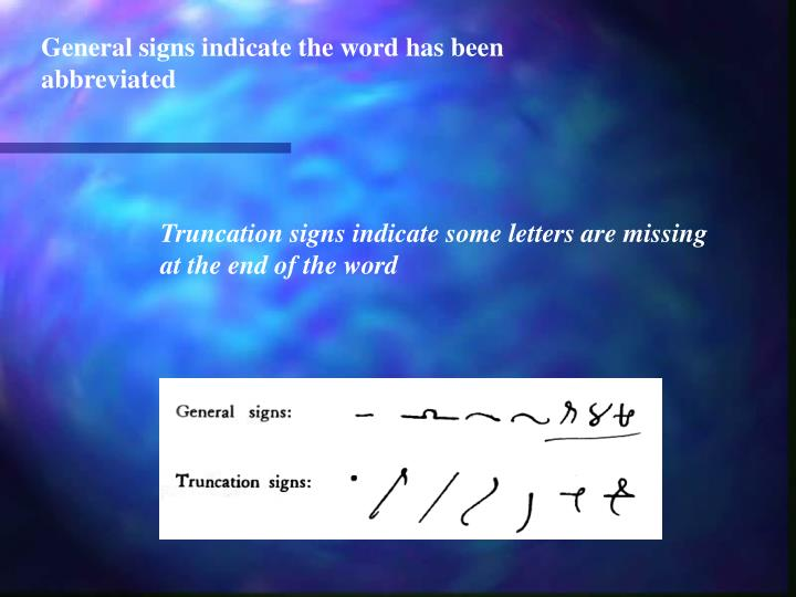 General signs indicate the word has been abbreviated