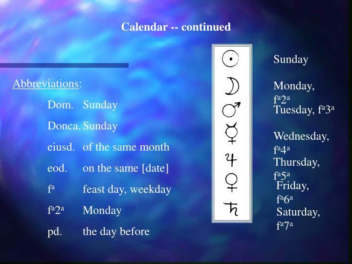 Calendar -- continued