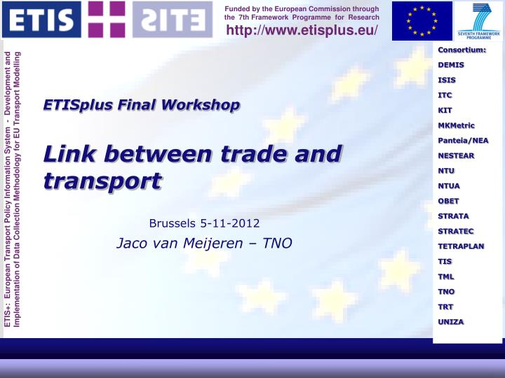 Etisplus final workshop link between trade and transport