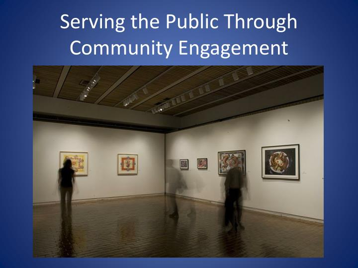 Serving the Public Through Community Engagement