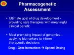 pharmacogenetic assessment