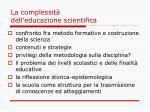 la complessit dell educazione scientifica