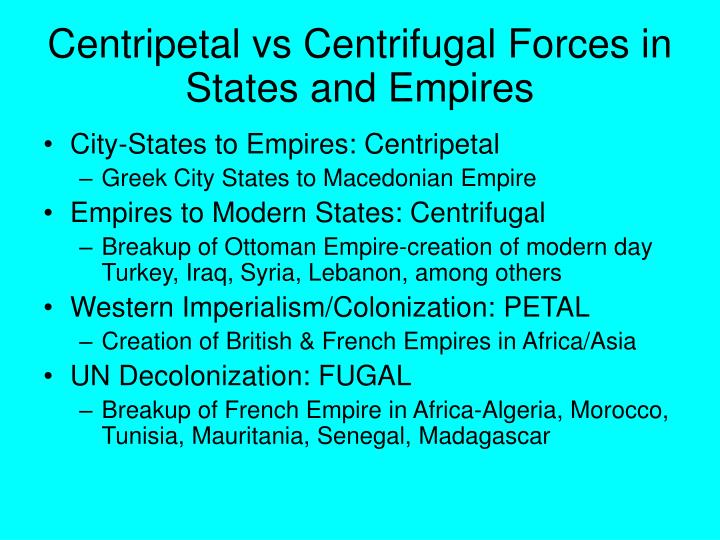 Centripetal vs centrifugal forces in states and empires