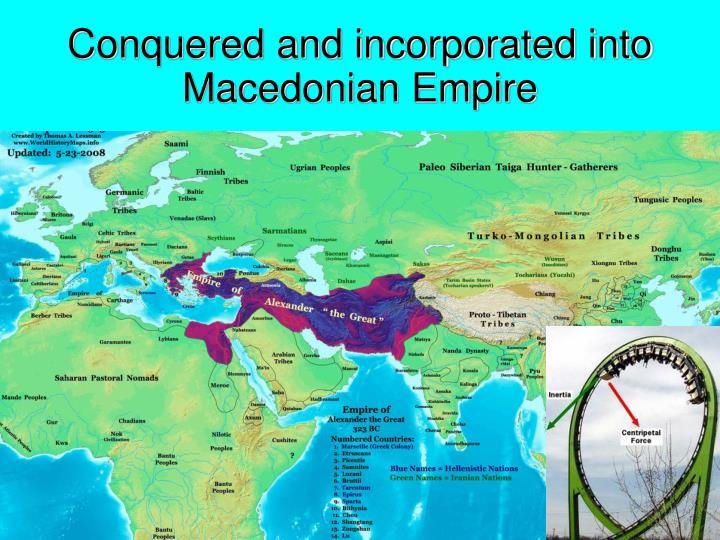 Conquered and incorporated into Macedonian Empire