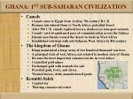 ghana 1 st sub saharan civilization