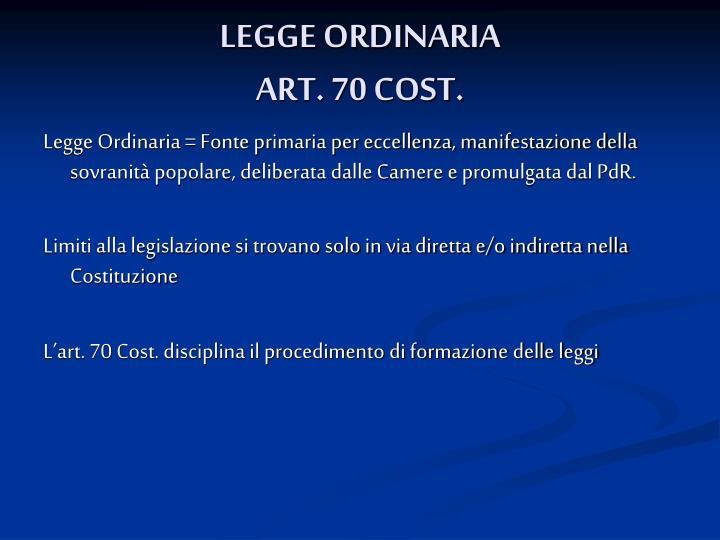 Legge ordinaria art 70 cost