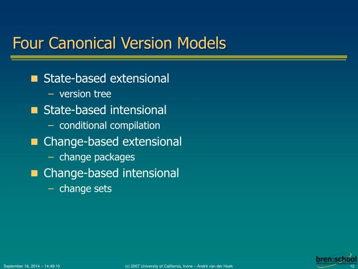 Four Canonical Version Models