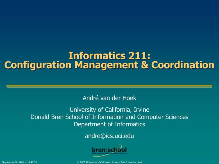 Informatics 211 configuration management coordination