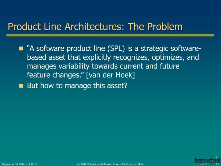 Product Line Architectures: The Problem