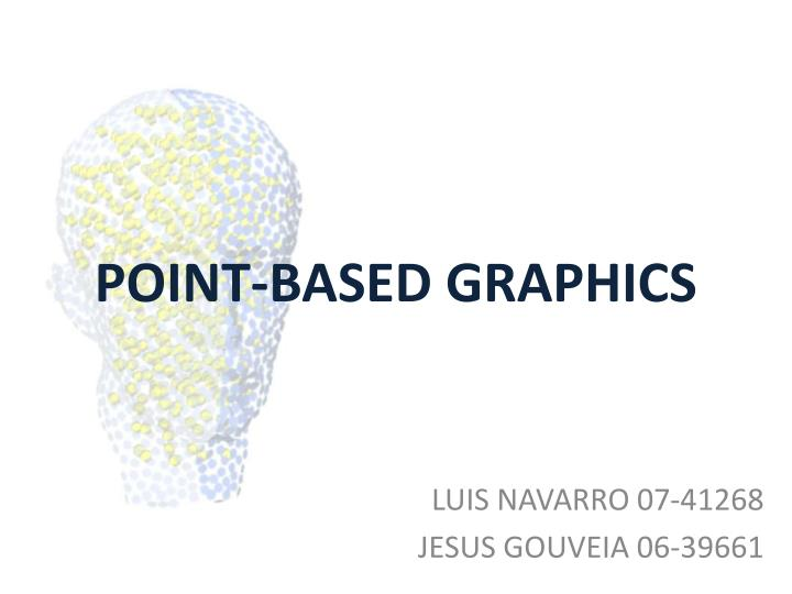 point based graphics n.