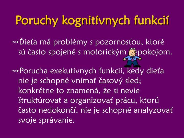 Poruchy kognitívnych funkcií