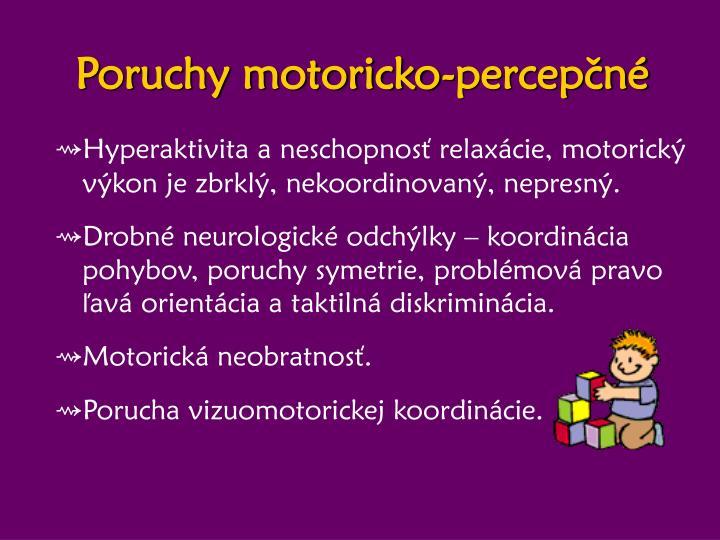 Poruchy motoricko-percepčné