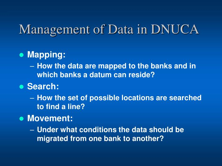 Management of Data in DNUCA
