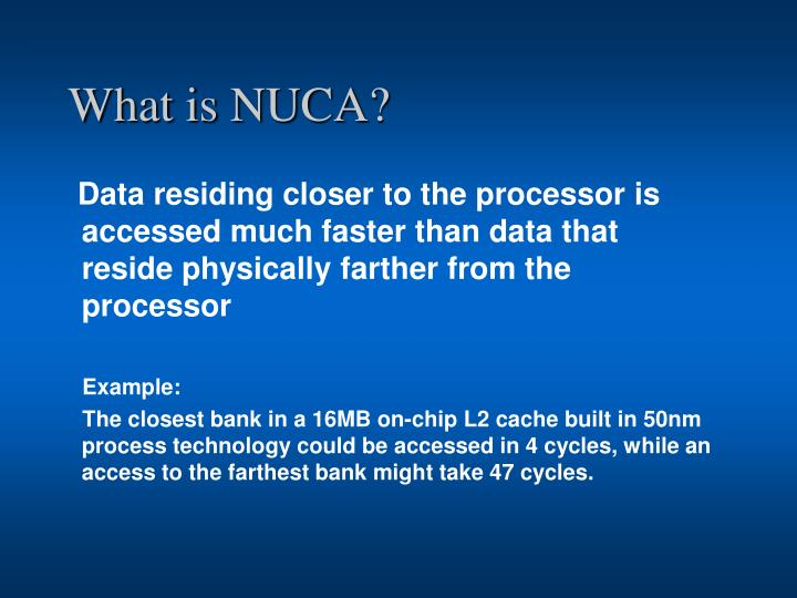 What is NUCA?