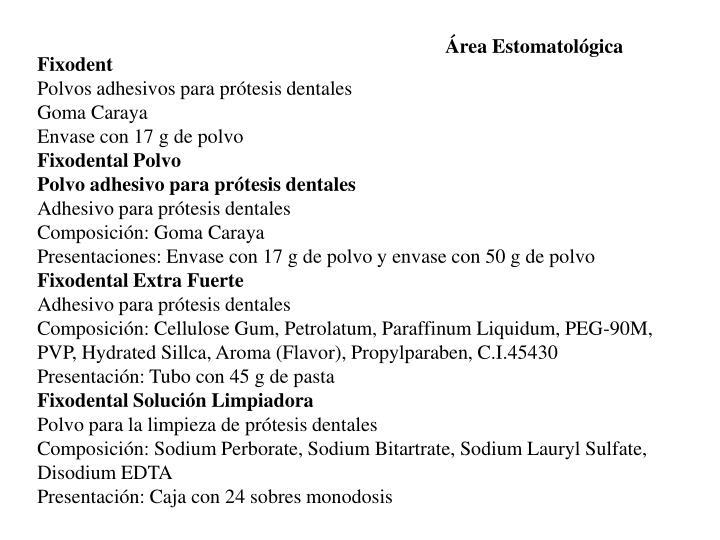 Área Estomatológica
