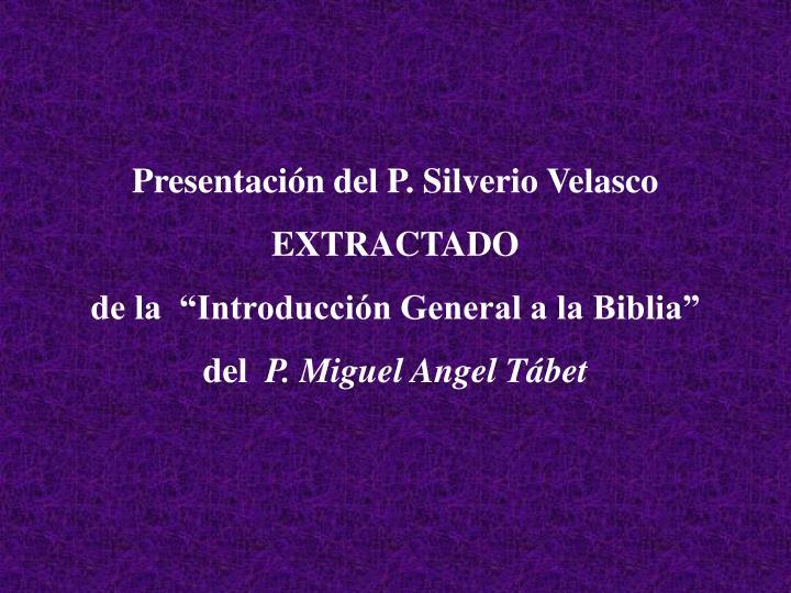 Presentación del P. Silverio Velasco