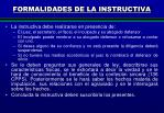 formalidades de la instructiva