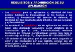 requisitos y prohibici n de su aplicaci n