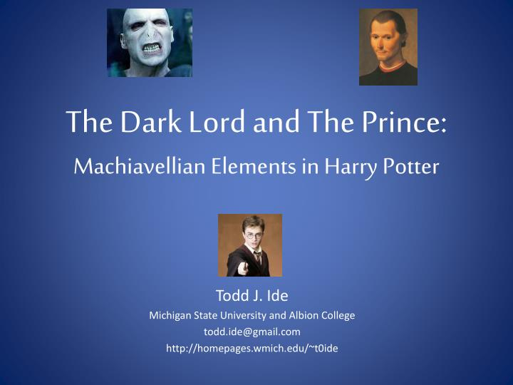 the dark lord and the prince machiavellian elements in harry potter n.