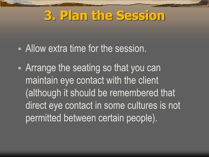 3. Plan the Session