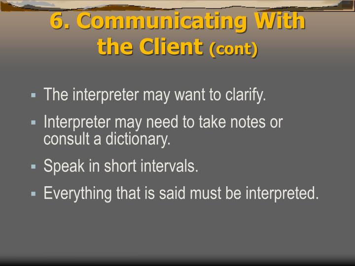 6. Communicating With the Client