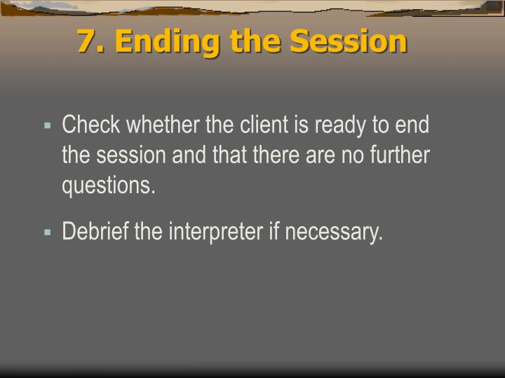 7. Ending the Session