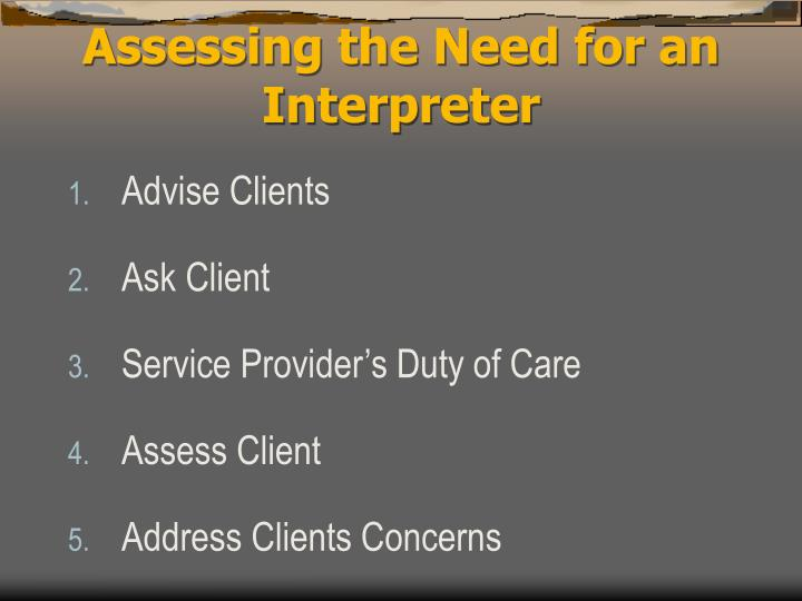 Assessing the Need for an Interpreter