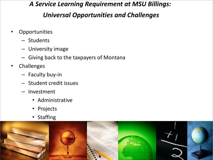 A Service Learning Requirement at MSU Billings: