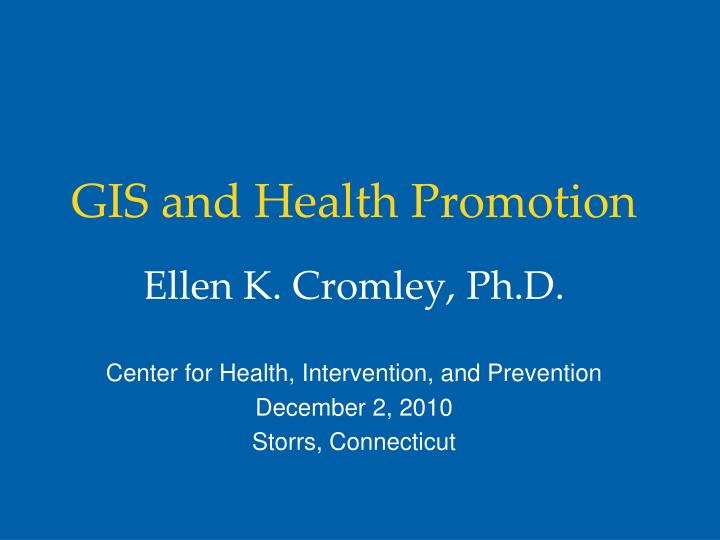 Gis and health promotion