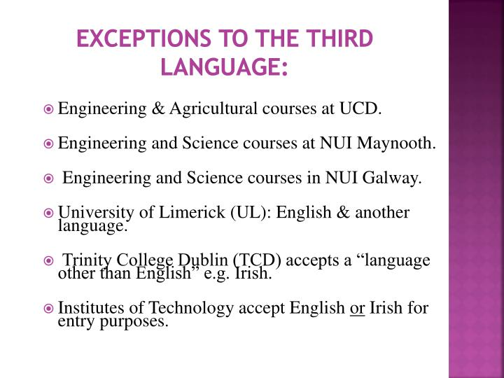 Exceptions to the Third Language: