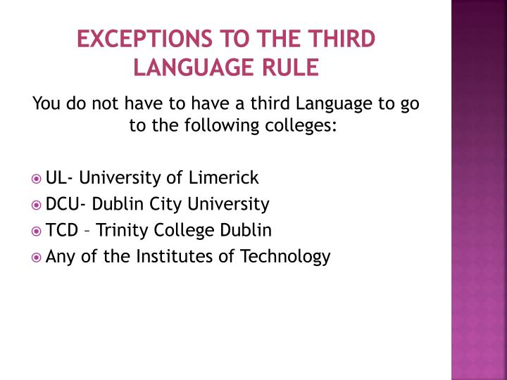 Exceptions to the third language rule