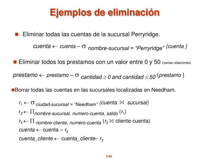 Ejemplos de eliminación