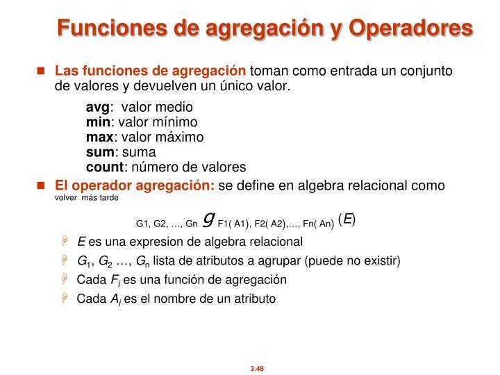 Funciones de agregación y Operadores